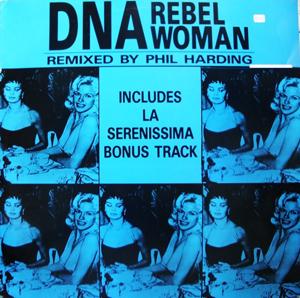 DNA - Rebel Woman