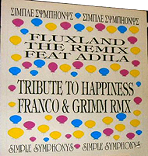 Fluxland / Franco & Grimm - Fluxland (The Remix) / Tribute To Happiness