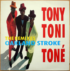 Tony! Toni! Ton?! - Oakland Stroke (The Remixes)
