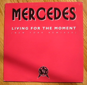 Mercedes - Living For The Moment (New York Remixes)