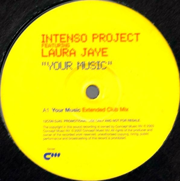 INTENSO PROJECT FEATURING LAURA JAYE - Your Music - 12 inch x 1