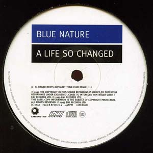 Blue Nature - A Life So Changed
