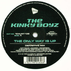 Kinky Boyz, The - The Only Way Is Up