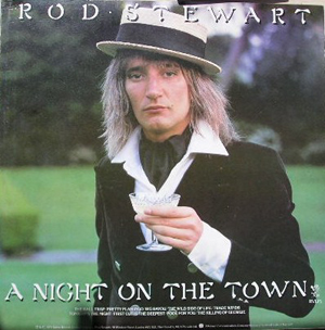 ROD STEWART - A Night On The Town - 33T