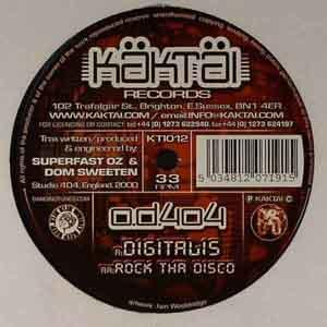 O.D.404 - Digitalis / Rock Tha Disco