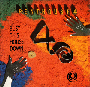 Penthouse 4 - Bust This House Down