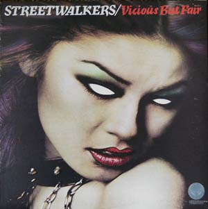 Streetwalkers - Vicious But Fair