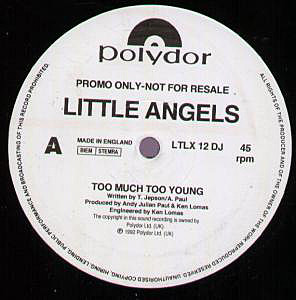 Little Angels - Too Much Too Young