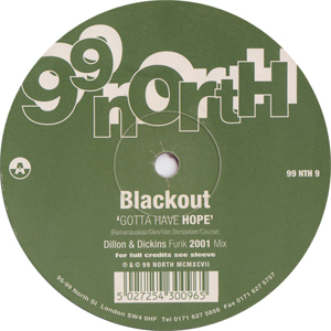 Blackout - Gotta Have Hope