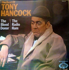 TONY HANCOCK - The Best of:- The Blood Donor / The Radio Ham - LP