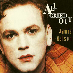 Jamie Watson - All Cried Out