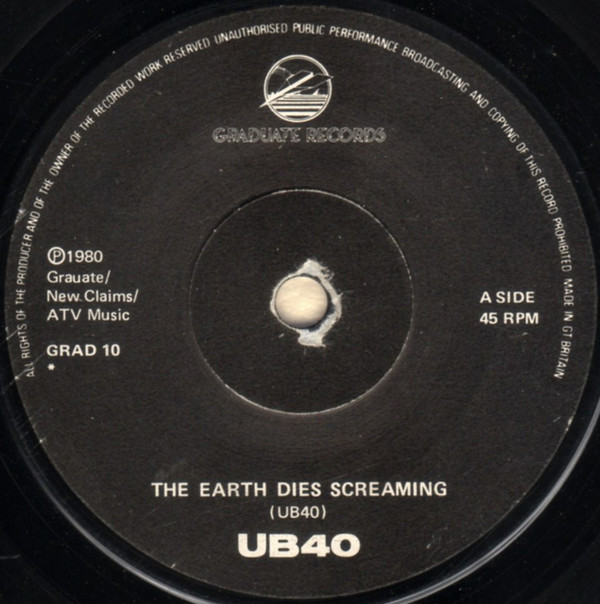 UB40 - The Earth Dies Screaming / Dream A Lie
