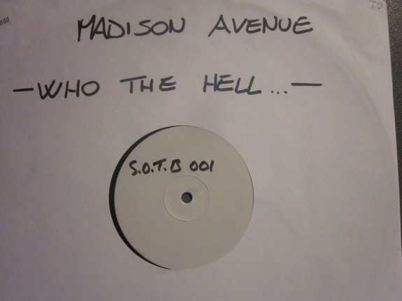 Madison Avenue - Who The Hell Are You (White Label)