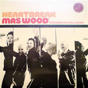 MRS WOOD - HEARTBREAK