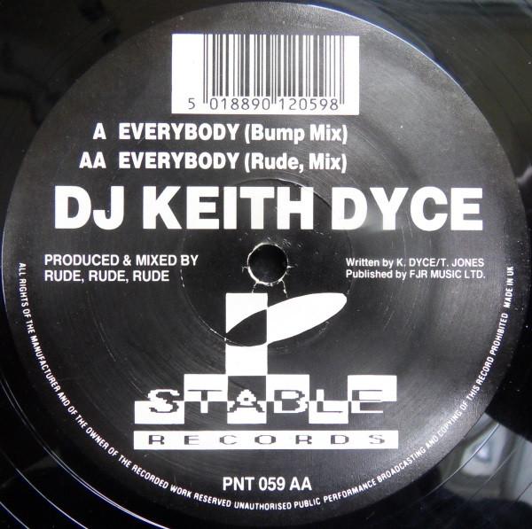 DJ KEITH DYCE - EVERYBODY