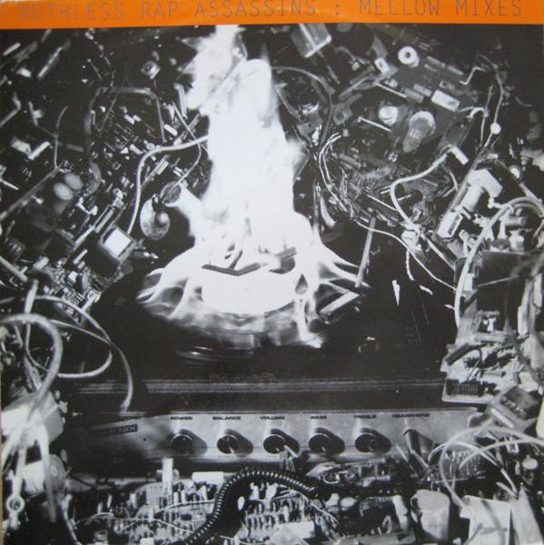 RUTHLESS RAP ASSASSINS - MELLOW MIXES