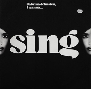SABRINA JOHNSTON - I WANNA SING