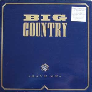 Big Country - Save Me