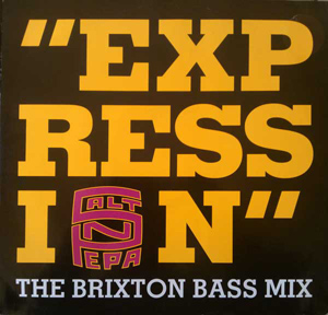 SALT 'N' PEPA - Expression (The Brixton Bass Mix) - 12 inch x 1