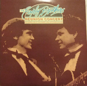 Everly Brothers, The - Reunion Concert