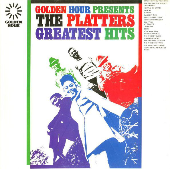 The Platters - Golden Hour Presents The Platters Greatest Hits