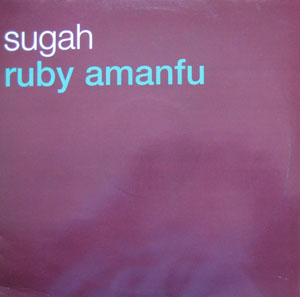 Ruby Amanfu - Sugah