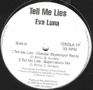 Eva Luna - Tell Me Lies