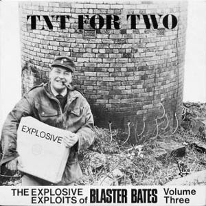 Blaster Bates - TNT For Two
