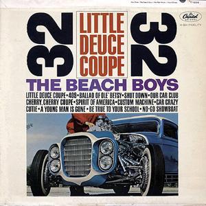 Beach Boys, The - Little Deuce Coupe