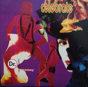 Dr. Money - Celebrate