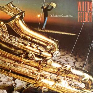 Wilton Felder - We All Have A Star