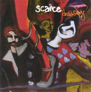 Scarce - Deadsexy