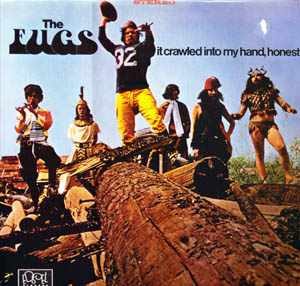 Fugs, The - It Crawled Into My Hand, Honest