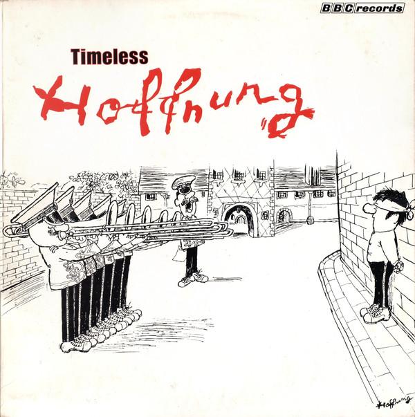 Gerard Hoffnung - Timeless Hoffnung