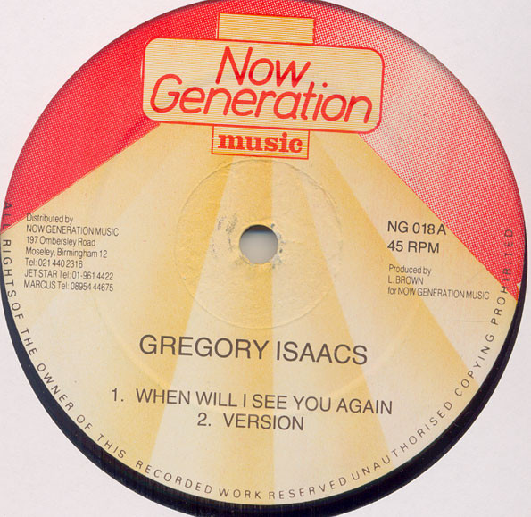 GREGORY ISAAC - WHEN WILL I SEE YOU AGAIN