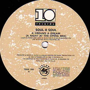 SOUL II SOUL - DREAMS A DREAM