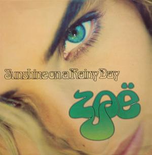 Zo? - Sunshine On A Rainy Day