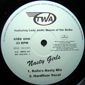 TWA Featuring Lady Jojo, Queen Of The GoGo - Nasty Girls