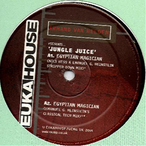 Armand Van Helden Presents Jungle Juice - Egyptian Magician