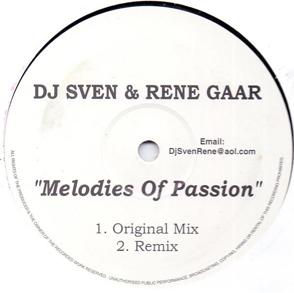 DJ Sven & Rene Gaar - Melodies Of Passion
