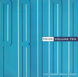VOLUME TEN FEATURING PAULA DAVID - Pride - Maxi x 1