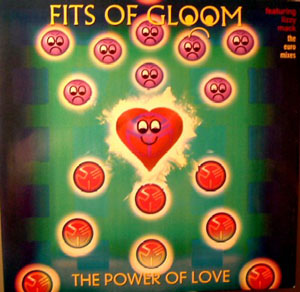 Fits Of Gloom - The Power Of Love