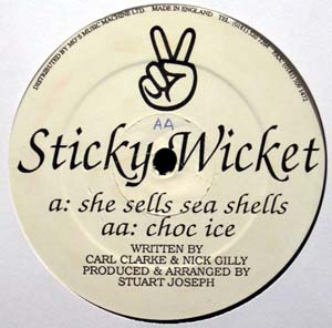 Sticky Wicket - She Sells Sea Shells / Choc Ice