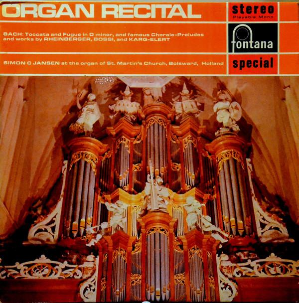Bach Bossi Rheinberger Simon C Jansen - Organ Recital