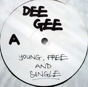 Dee Gee Featuring Attlee & M.C Bwoss - Young Free & Single