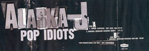 Alaska-J - Pop Idiots