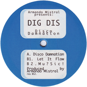 Armando Mistral Presents Dig Dis - Disco Damnation