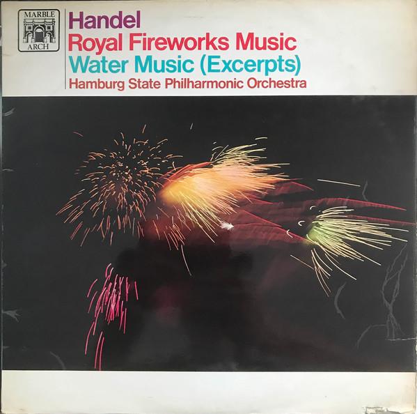 Handel - Royal Fireworks Music / Water Music (Excerpts)