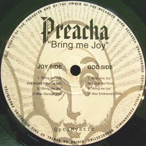 Preacha - Bring Me Joy