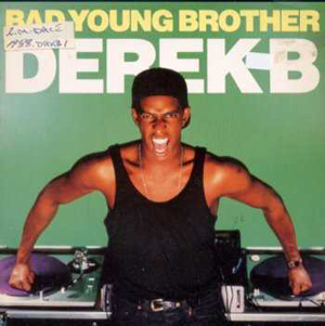 DEREK B - Bad Young Brother - 12 inch x 1